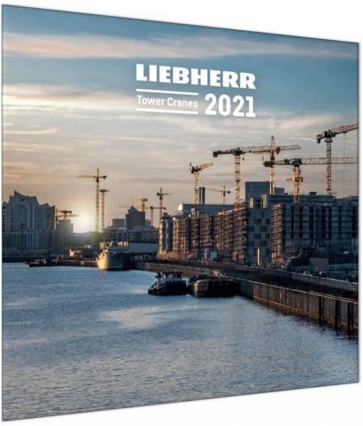 Liebherr - Turmdrehkrane Kalender 2021